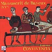 Bayeux Manuscript - 15th Century Old French Songs By Ensemble Convivencia