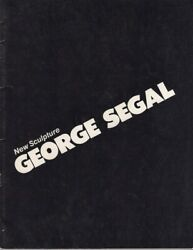 Sidney Janis Gallery / Exhibition Of New Sculpture By George Segal 1st Ed 1984