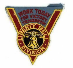 Ww2 Wwii Us Home Front Liberty Bell Division Work Today For Victory Tomorrow Ssi