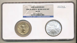 2006 W Gold + Silver Eagle 50 Ngc Ms70 20th Anniversary Blue Label Burnished