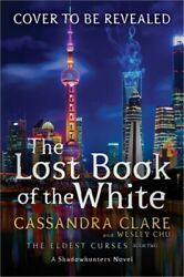 The Lost Book Of The White, Volume 2 Hardback Or Cased Book