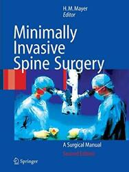 Minimally Invasive Spine Surgery, Mayer New 9783642059711 Fast Free Shipping..