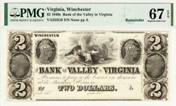 1840and039s 2 The Bank Of The Valley In Virginia Note - Pmg 67 Epq- Stunning Note