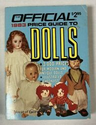 Guide To Dolls Official 1983 Price Guide First Edition House Of Collectibles