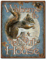 Welcome To The Nut House Squirrel Metal Tin Sign Decor Cabin Lake House Den Gift