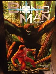 Bionic Man Volume 2 Bigfoot Bionic Man Tp By Phil Hester And Aaron Gillespie