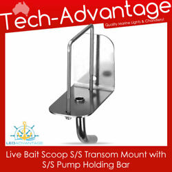 Boat Marine Live Bait Scoop Stainless Steel Transom Mount With Pump Holding Bar