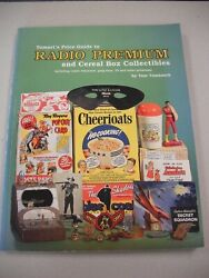 Classic Reference Tomart`s Guide To Radio Premiums And Cereal Box Collectibles