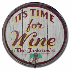Its Time For Wine Personalized Barrel End Bar Sign $259.00