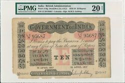 Government Of India India 10 Rupees 1917 Calcutta Pmg 20net