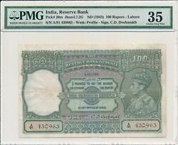 Reserve Bank India 100 Rupees Nd1943 Lahore Pmg 35