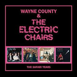 Wayne County And The Electric Chairs - The Safari Years New 4cd