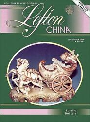 Collectors Encyclopedia Of Lefton China Indentification And Values By Delozier, L