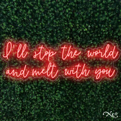 New I'll Stop The World And Melt With You 48x17 Led Sign Color Options Lf071