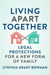 Living Apart Together Legal Protections For A New Form Of Family Hardback Or C