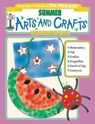 Summer Monthly Arts And Crafts The Mailbox Books Staff