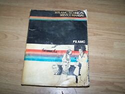 American Motors Corp. 1975 Technical And Service Manual