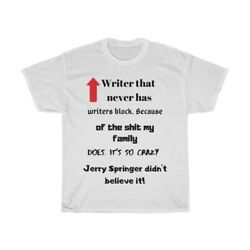 Writer Funny Never Has Writers Block Because Of Crazy Family Heavy Cotton Tee