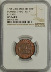 1794 Great Britain Dandh-111 1/4 Penny Somersetshire-bath Ms66rb Ngc 943596-8