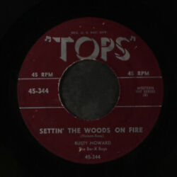 Rusty Howard / Dick Turley Settin' The Woods On Fire / Forever Tops Records 7
