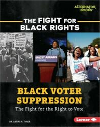 Black Voter Suppression: The Fight for the Right to Vote Paperback or Softback