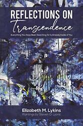 Reflections On Transcendence By Lykins New 9781645754138 Fast Free Shipping..