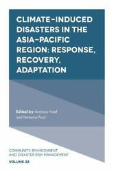 Climate-induced Disasters In The Asia-pacific R, -, Neef, Pauli..