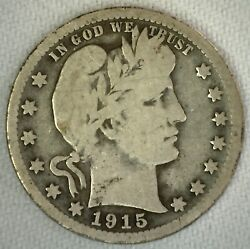 1915 S Silver Barber Quarter 25 Cent Us Coin 25c Very Good - Vg