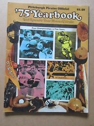 Pittsburgh Pirates 1975 Official Yearbook Excellant Condition
