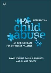 Child Abuse An Evidence Base For Confident Practice Paperback Or Softback