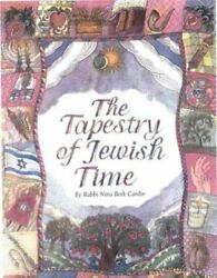 The Tapestry of Jewish Time: A Spiritual Guide to Holidays and Life Cycle Event