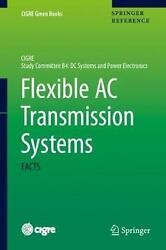 Flexible Ac Transmission Systems Facts English Hardcover Book Free Shipping