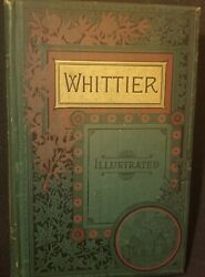 1888 The Poetical Works Of John Greenleaf Whittier Houghton Mifflin And Co W/guild