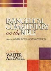 Evangelical Commentary On The Bible Baker Reference Library By