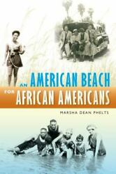 An American Beach for African Americans Hardcover Marsha Dean Phelts $25.71