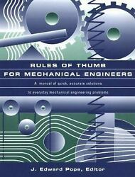 Rules Of Thumb For Mechanical Engineers Paperback Edward J. A. Po