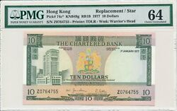 The Chartered Bank Hong Kong 10 1977 Replacement/star S/no 7xx755 Pmg 64