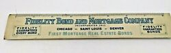 Antique Celluloid Ruler Ink Blotter Fidelity Bond And Mortgage Company 1913