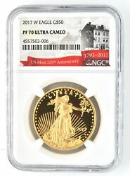 2017 W 50 Gold American Eagle Ngc Pf70 Ultra Cameo Coin 225th Mint Anniversary