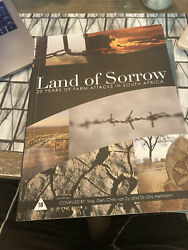 Land Of Sorrow 20 Years Of Farm Attacks In South Africa Rare_pb