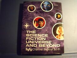 The Science Fiction Universe And Beyond Syfy Channel Book Of Sci-fi By Michael