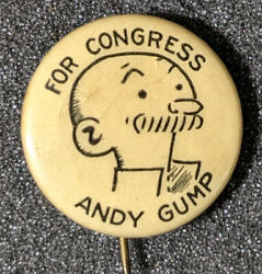 Vintage 1920s Andy Gump For Congress Pinback Cartoon Character Comic