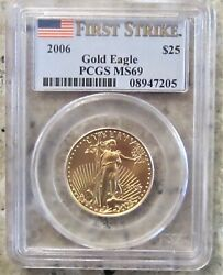 2006 Gold 1/2 Oz 25 American Eagle / Pcgs Ms 69 First Strike / Ships Free