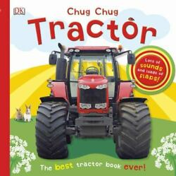 Chug Chug Tractor Lots Of Sounds And Loads Of Flaps Dk Acceptable Book 0
