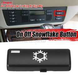 For Bmw E53 E39 X5 Replacement Climate A/c Control Panel On Off Snowflake