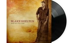 Blake Shelton – Based On A True Story Exclusive Limited Edition Black Vinyl Lp