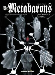 The Metabarons The First Cycle Paperback Or Softback