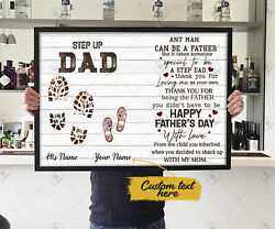 Personalized Step Up Dad Any Man Can Be A Father Poster, Fathers Day Gift