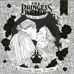 Princess Bride As You Wish Memorable Quotes To Color Sc 1-1st Nm 2017