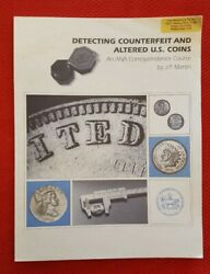 Detecting Counterfeit And Altered U.s. Coins Book By J.p. Martin 1996